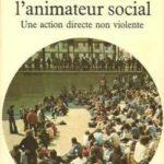 13 oct. La Verrière, Arpentage Saul Alinsky : «Manuel de l'animateur social, une action directe non violente»
