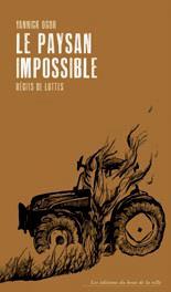 [Reporté] Arpentage: Le Paysan Impossible, de Yannick Ogor 🗓