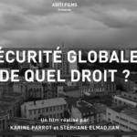 Projection-débat en ligne – «Sécurité Globale, de quel droit ?», Le 19 février à 19h30 sur BBB