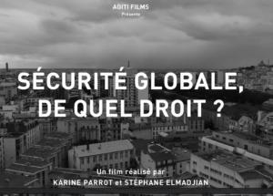 Projection-débat en ligne – «Sécurité Globale, de quel droit ?», Le 19 février à 19h30 sur BBB 🗓